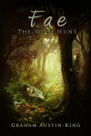 Review of Fae – The Wild Hunt by GrahamAustin-King