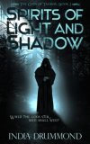 Review of Spirits of Light and Shadow by IndiaDrummond